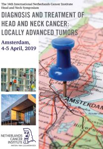 14th International Netherlands Cancer Institute Head and Neck Symposium Diagnosis and Treatment of Head and Neck Cancer: Locally Advanced Tumors @ Department of Head and Neck Oncology and Surgery The Netherlands Cancer Institute | Amsterdam | North Holland | Netherlands