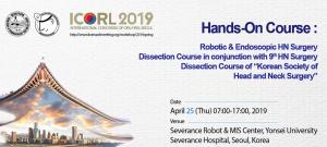 Robotic & Endoscopic HN Surgery Dissection Course in conjunction ICORL 2019 @  Severance Robot & MIS Center, Yonsei University Severance Hospital Seoul | Seoul | South Korea